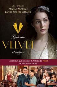 galerias-velvet-el-origen_9788408126331.jpg