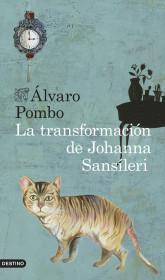 portada_la-transformacion-de-johanna-sansileri_alvaro-pombo_201505261211.jpg