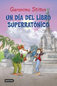 portada_un-dia-del-libro-superratonico_geronimo-stilton_201505261106.jpg
