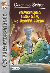 portada_dinosaurio-dormilon-no-atrapa-raton_geronimo-stilton_201505261106.jpg