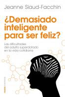 117164_demasiado-inteligente-para-ser-feliz_9788449329760.jpg