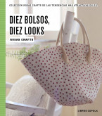 Rosas Crafts. 10 bolsos, 10 looks