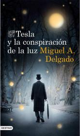 tesla-y-la-conspiracion-de-la-luz_9788423348381.jpg