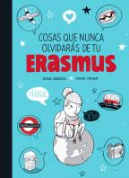 Cosas que nunca olvidarás de tu Erasmus