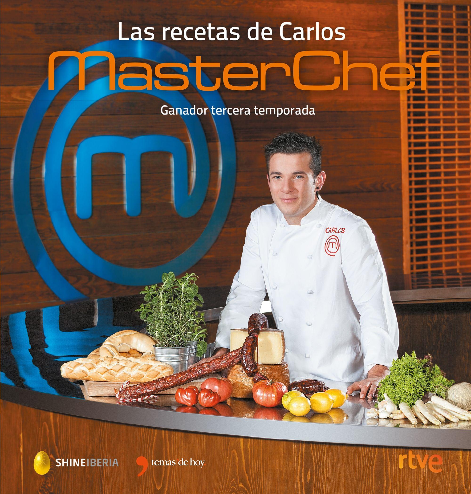 Recetas De Cocina Masterchef | Las Recetas De Carlos Masterchef Planeta De Libros