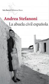 portada_la-abuela-civil-espanola_andrea-stefanoni_201504080859.jpg