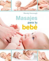 portada_masajes-para-tu-bebe_wendy-kavanagh_201510281608.jpg