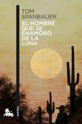 portada_el-hombre-que-se-enamoro-de-la-luna_tom-spanbauer_201503291817.jpg