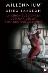 portada_la-chica-que-sonaba-con-una-cerilla-y-un-bidon-de-gasolina-serie-millennium-2_stieg-larsson_201504301553.jpg