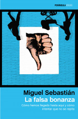 portada_la-falsa-bonanza_miguel-sebastian_201506242328.jpg