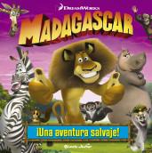 portada_madagascar-una-aventura-salvaje_editorial-planeta-s-a_201504271212.jpg