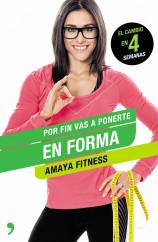 portada_por-fin-vas-a-ponerte-en-forma_amaya-fitness_201505051203.jpg