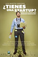 portada_tienes-una-startup_luis-martin-cabiedes_201505090743.jpg