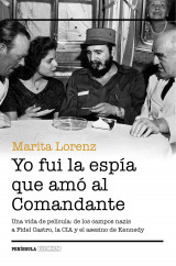 portada_yo-fui-la-espia-que-amo-al-comandante_marita-lorenz_201503280223.jpg