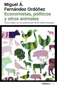 portada_economistas-politicos-y-otros-animales_miguel-angel-fernandez-ordonez_201511111037.jpg