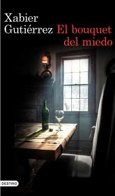 portada_el-buquet-del-miedo_xabier-gutierrez_201510231128.jpg