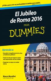 portada_jubileo-de-roma-2016-para-dummies_mauro-morellini_201510312235.jpg