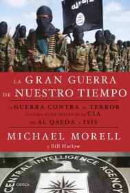 portada_la-gran-guerra-de-nuestro-tiempo_michael-morell_201512102325.jpg