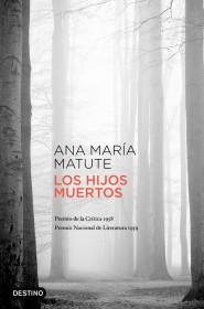 portada_los-hijos-muertos_ana-maria-matute_201511101616.jpg