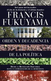 portada_orden-y-decadencia-de-la-politica_francis-fukuyama_201510312158.jpg
