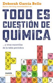 portada_todo-es-cuestion-de-quimica_deborah-garcia-bello_201511261252.jpg