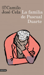 La Familia De Pascual Duarte Camilo José Cela Planeta De Libros