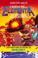 portada_cronicas-de-elementia-3-el-mensaje-de-herobrine_sean-fay-wolfe_201511261451.jpg