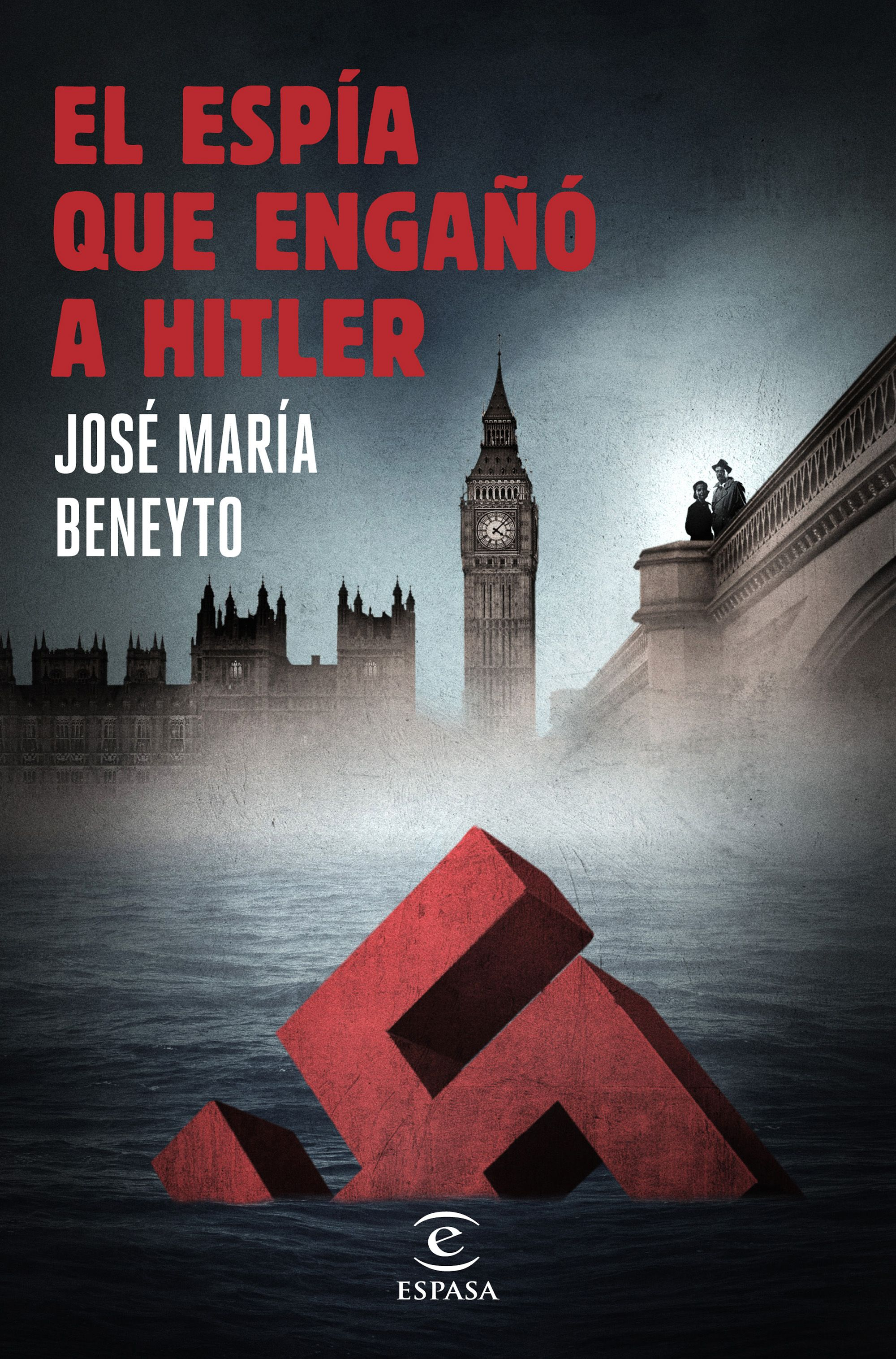 El espñia que engañó a Hitler