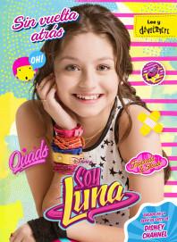 Soy Luna. Sin vuelta atrás
