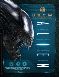 Alien. Manual de supervivencia con realidad aumentada