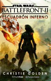 Star Wars Episodio VIII Battlefront Escuadrón Inferno (novela)