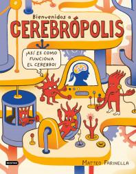 Bienvenidos a Cerebrópolis