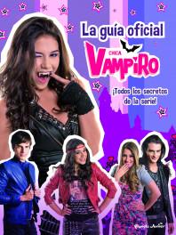 Chica Vampiro. La guía oficial
