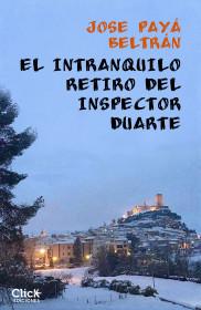 El intranquilo retiro del inspector Duarte