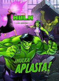 Hulk. Los orígenes. ¡Hulka aplasta!