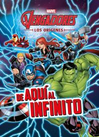Los Vengadores. Los orígenes. De aquí al infinito