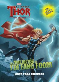 Thor. Los orígenes. La maldición de Fin Fang Foom. Libro para colorear