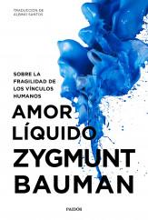 Amor líquido - Zygmunt Bauman | Planeta de Libros