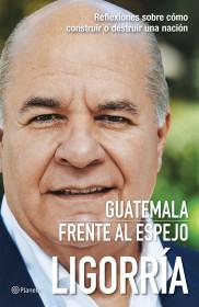 Guatemala frente al espejo