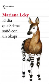 El día que Selma soñó con un okapi