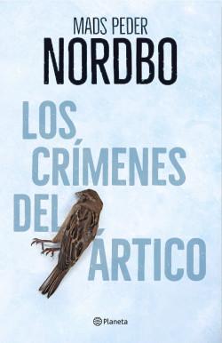 Leer Gratis Los crímenes del Ártico de Mads Peder Nordbo