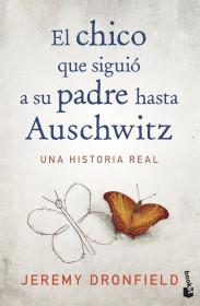 El chico que siguió a su padre hasta Auschwitz