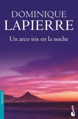 portada_un-arco-iris-en-la-noche_dominique-lapierre_201505261003.jpg