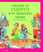 Cuéntame un cuento de los Hermanos Grimm
