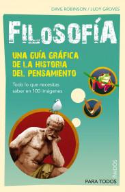 Filosofía. Una guía gráfica de la historia del pensamiento