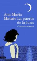 portada_la-puerta-de-la-luna_ana-maria-matute_201509021243.jpg