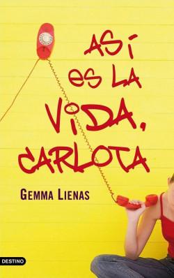 67099_portada_asi-es-la-vida-carlota_gemma-lienas_201505261046.jpg