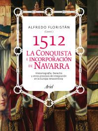 1512-la-conquista-e-incorporacion-de-navarra_9788434400757.jpg