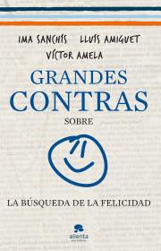 67197_grandes-contras-sobre-la-busqueda-de-la-felicidad_9788415320326.jpg
