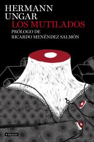67552_portada_los-mutilados_hermann-ungar_201507011618.jpg